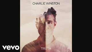 Charlie Winston - Truth (Embody Remix) [Audio]