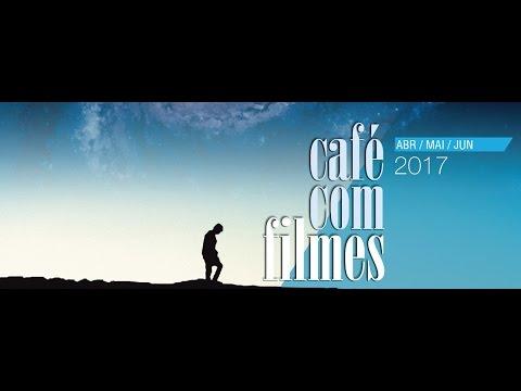 Café com Filmes / Abr - Jun 2017