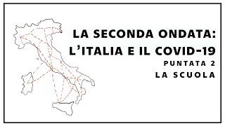 La seconda ondata: l'italia e il Covid-19. La scuola