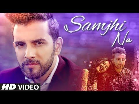 Samjhi Na: Omar Malik (Full Song) Sanvel Khan | Latest Punjabi Songs 2019