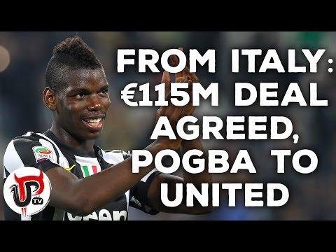 PAUL POGBA DEAL DONE FOR €115M SAY ITALIAN PRESS | MAN UNITED TRANSFER NEWS