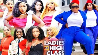 LADIES OF HIGH CLASS SEASON 11 - DESTINY ETIKO|2020 Latest Nigerian Nollywood Movie