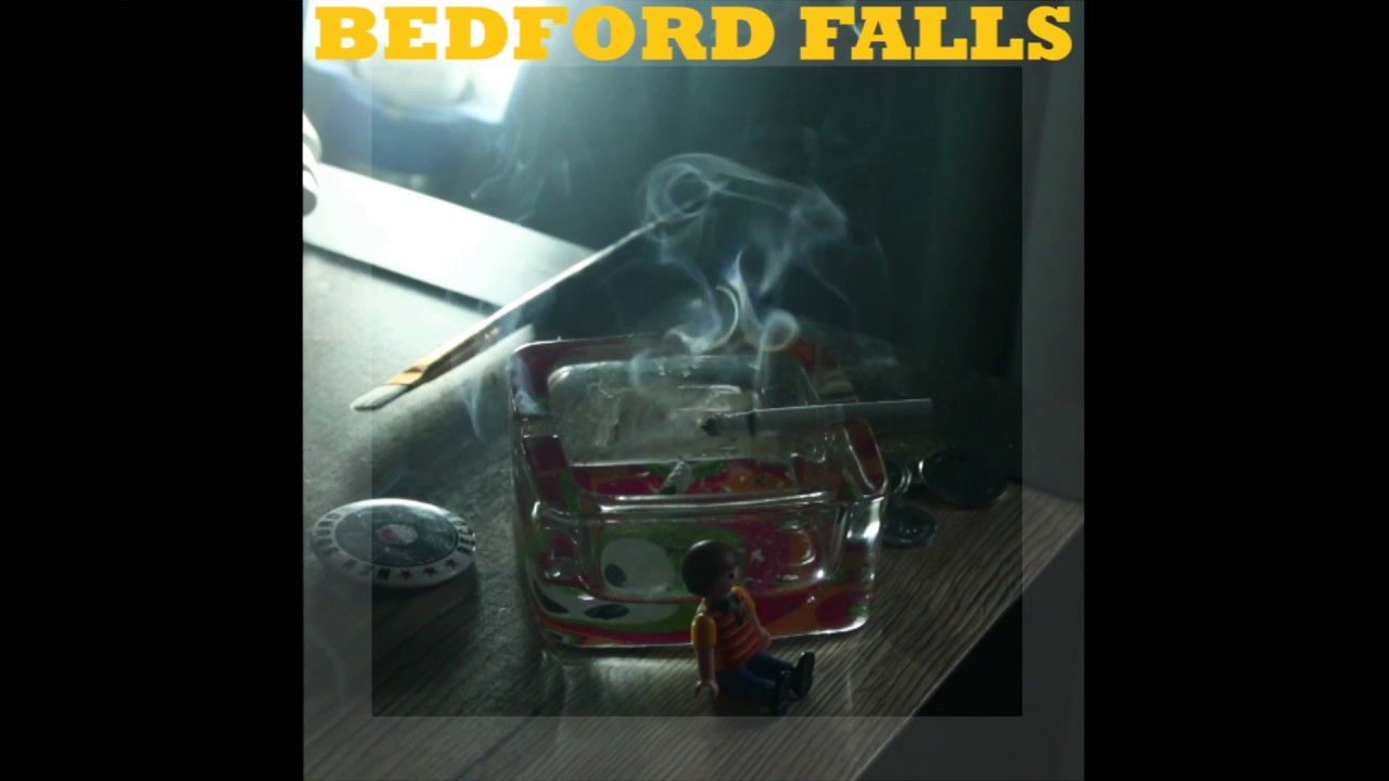 Bedford Falls - I dON'T WaNNa BE a BORE