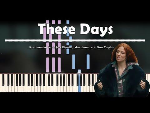 Rudimental   These Days ft. Jess Glynne, Macklemore & Dan Caplen   Piano Tutorial