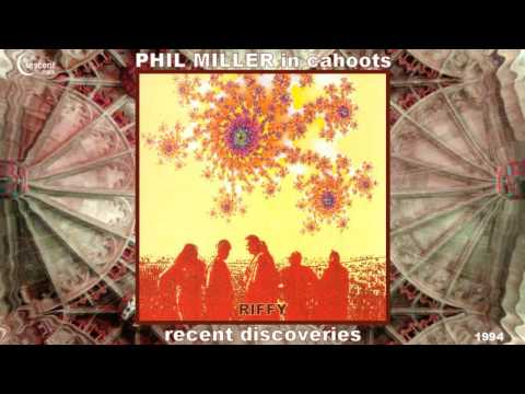 Phil Miller / In Cahoots - Riffy [Jazz-Rock - Canterbury Scene] (1993)