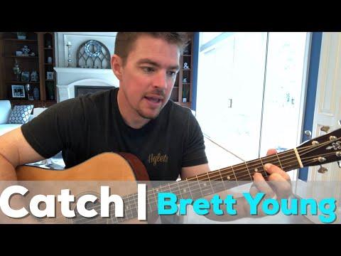 Catch | Brett Young | Beginner Guitar Lesson