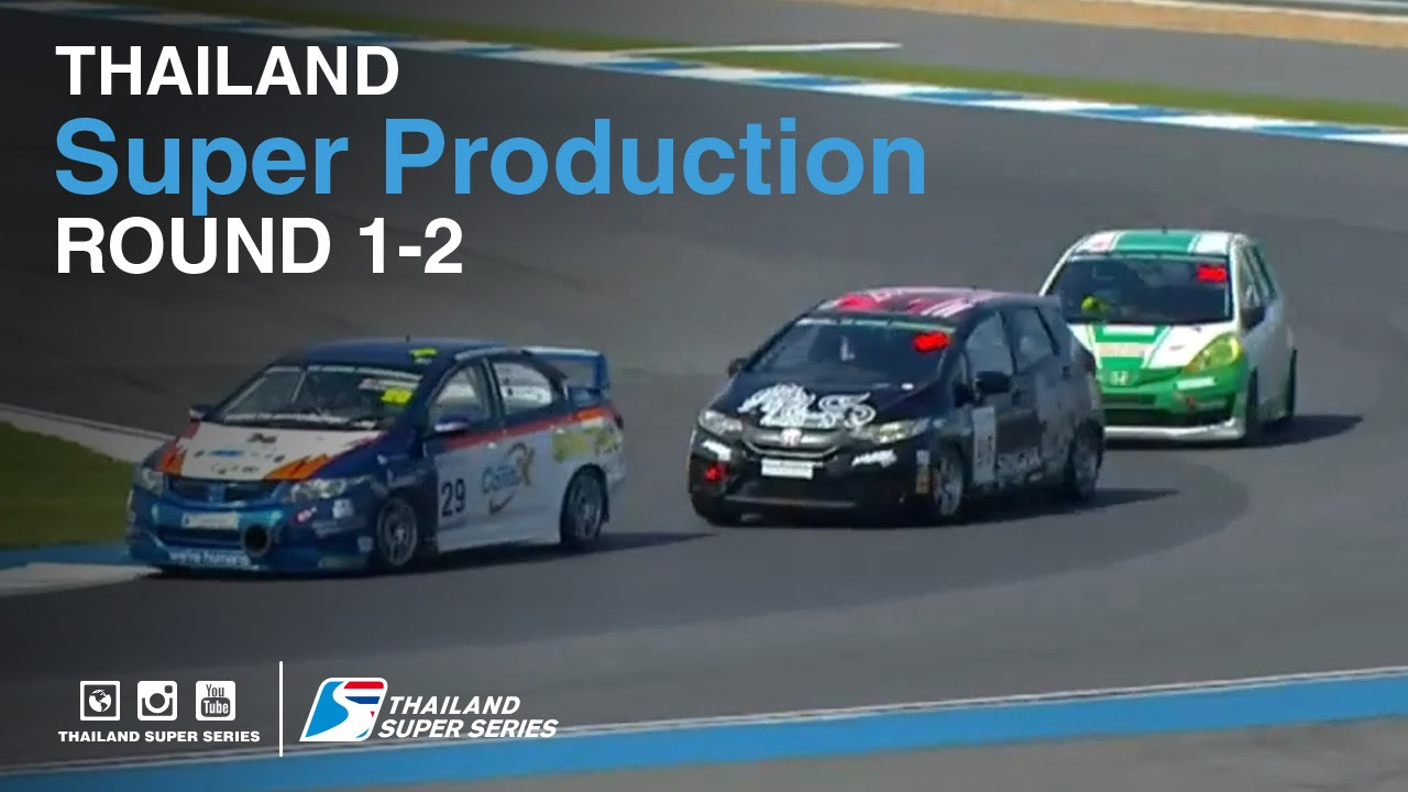 Super Production : TSS 2016- Round 1-2 | (SUN-22-May) | Chang International Circuit