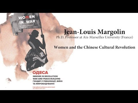 Jean-Louis Margolin - Women and the Chinese Cultural Revolution