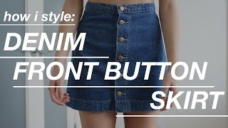 How I Style: Denim Front Button Skirt