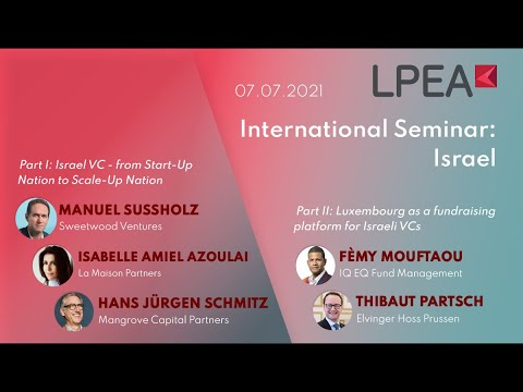 Luxembourg as a fundraising platform for Israeli Venture Capital investors