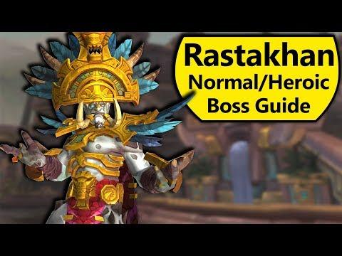 Rastakhan Guide - Normal and Heroic Rastakhan Battle of Dazar'Alor Boss Guide