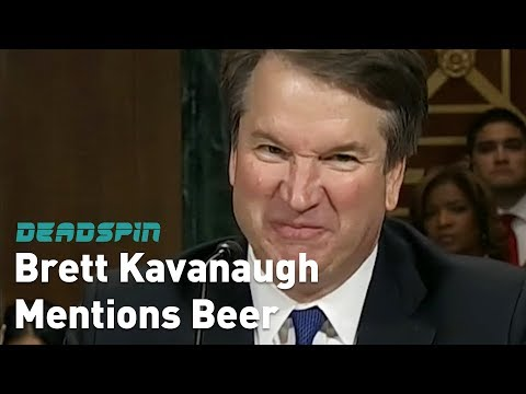 Casey (WDTW) - The Brett Kavanaugh Beer Montage
