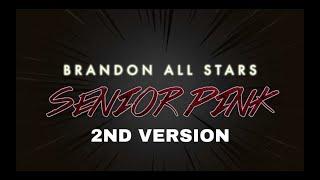 Brandon Senior Pink 2017-18 2nd Version (Audio From Performance)