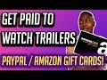 Make money watching movie trailers (PayPal / Amazon Gift Cards)
