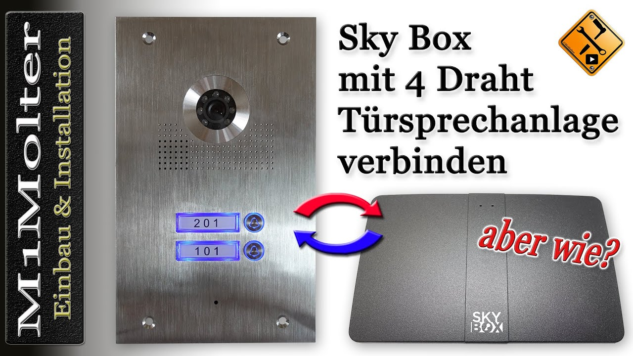 Skybox verbinden mit 4 Draht Türsprechanlage von M1Molter - YouTube