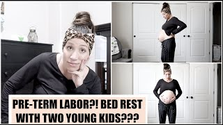 33 WEEK PREGNANCY UPDATE - PRETERM LABOR AND BED REST??? BUMPDATE