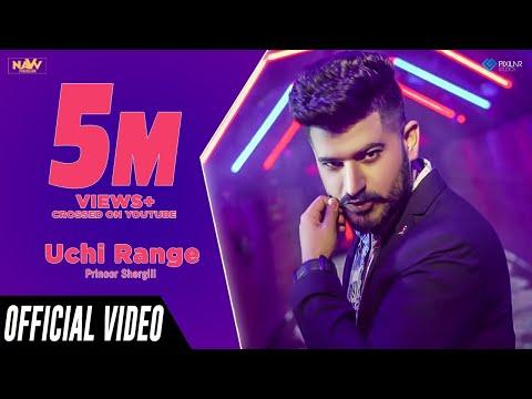 Uchi Range | Prinoor Shergill Ft. Deep Arjun Bhullar | Navv Production | Latest Punjabi Song 2018