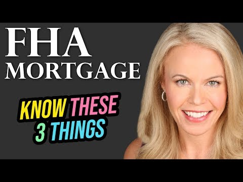 FHA Mortgage: 3 Things You Need To Know