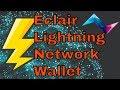 Eclair Wallet - Mainnet Lightning mobile wallet! Tutorial (buy the stickers!)