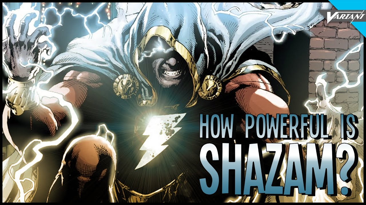 How Powerful Is Shazam?