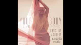Christina Aguilera - Your Body (Live Piano Remix) by Martin Holter