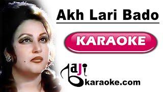 Gambar cover Akh lari bado badi - Video Karaoke - Noor Jahan - by Baji Karaoke