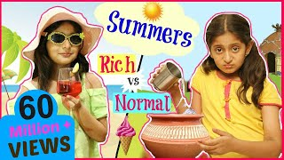 KIDS In SUMMERS - Rich vs Normal ... #Fun #Sketch #Roleplay #Anaysa #MyMissAnand