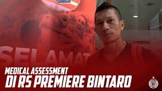 Medical Assessment Persija di RS Premier Bintaro