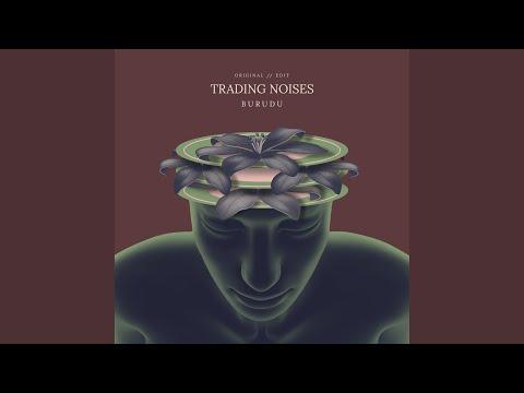 Trading Noises (Edit) Mp3