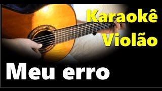 Baixar Meu erro - Paralamas - Karaokê Violão cover