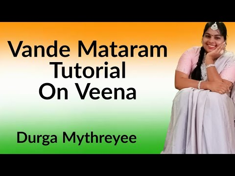 How to play Vandemataram on veena | Tutorial 18