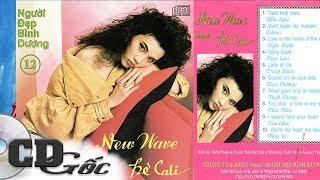 NEW WAVE HÈ CALI - Ngọc Lan, Kiều Nga, Trung Hành - LK New Wave 80's (NĐBD 12)