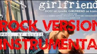 Main Phir Bhi Tumko Chahunga Rock Version (Instrumental) Half Girlfriend | Arijit Singh
