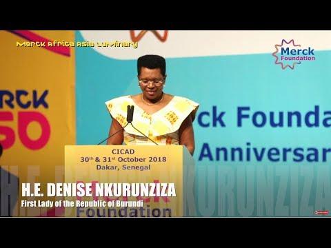 First Lady of the Republic of Burundi, H.E. DENISE NKURUNZIZA Speech at  Merck Africa Asia Luminary