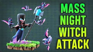 BH6 Mass Night Witch Attack Strategy | 3 Staring BH7 Bases | Clash of Clans