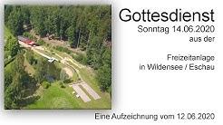 Gottesdienst 12.06.2020  Wildensee / Eschau