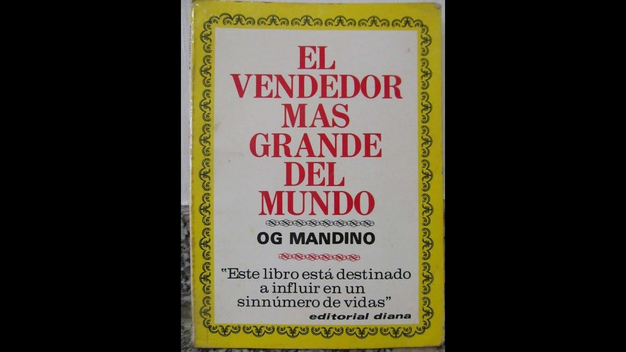El vendedor mas grande del mundo - Og Mandino, Resumen