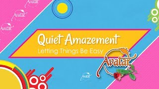 Quiet Amazement - Letting Things Be Easy - 2017
