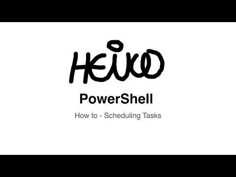 Windows PowerShell - How to - Scheduling Tasks