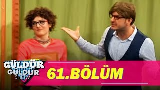 Güldür Güldür Show 61.Bölüm