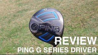 PING G Series Driver Review