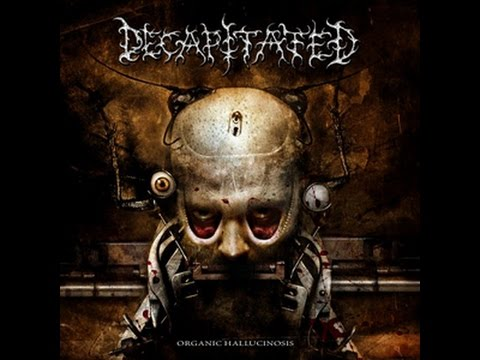 Top 15 Decapitated songs