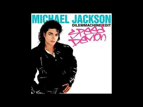 Michael Jackson - Speed Demon (Dilemmachine Edit) (Audio Quality CDQ)