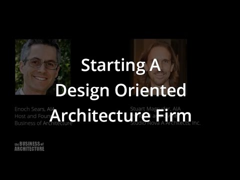 Starting A Design Oriented Architecture Firm