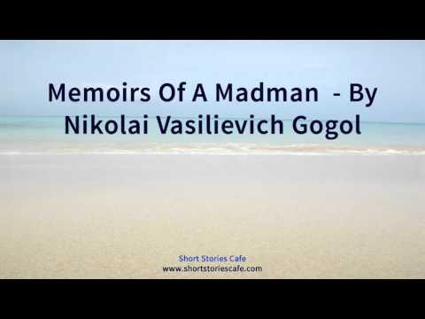 Memoirs of a Madman    by Nikolai Vasilievich Gogol