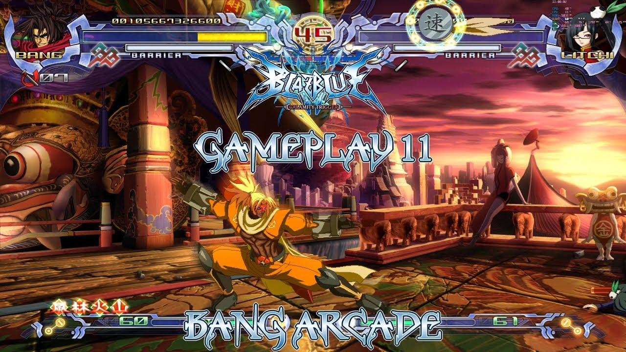 [2160/60FPS]BlazBlue: Calamity Trigger Gameplay 11 - Bang Arcade