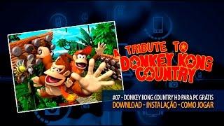 Donkey Kong Country HD para PC Grátis | Download - Instalação - Como Jogar