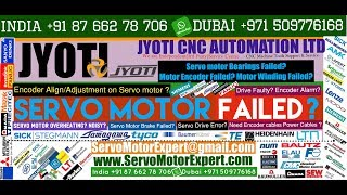 Jyoti Machine how to tell if  Servo encoder is bad? Servo motor Repair Motor Bearings Fan Replace