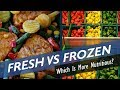 Fresh vs Frozen Vegetables & Fruits: Which Are More Nutritious?