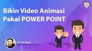 Cara mudah membuat video animasi menggunakan Power Point